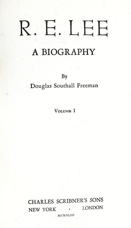 R. E. Lee: A Biography.