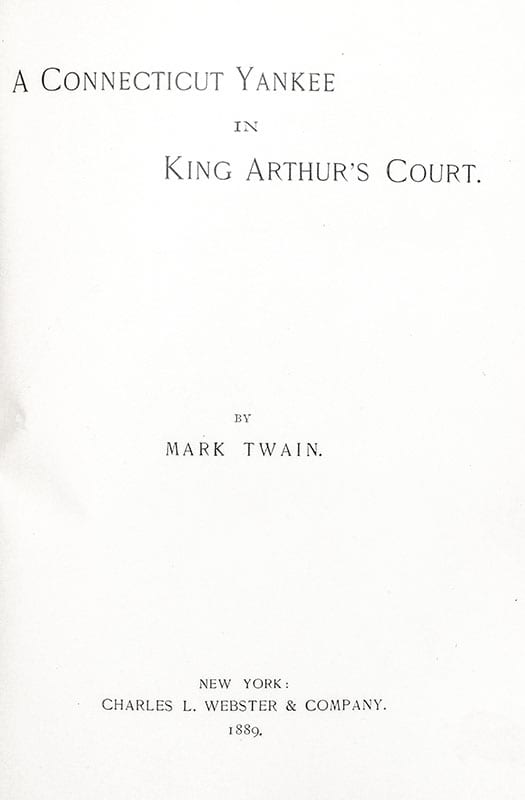 A Yankee in King Arthur's Court.