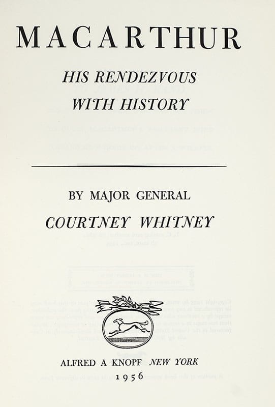 MacArthur: His Rendezvous with History.