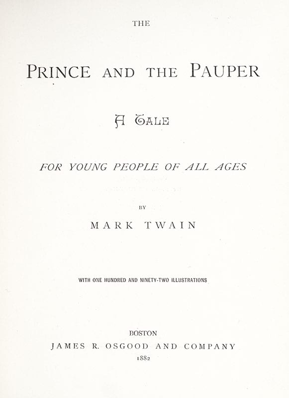 The Prince and the Pauper: A Tale For Young People of All Ages.