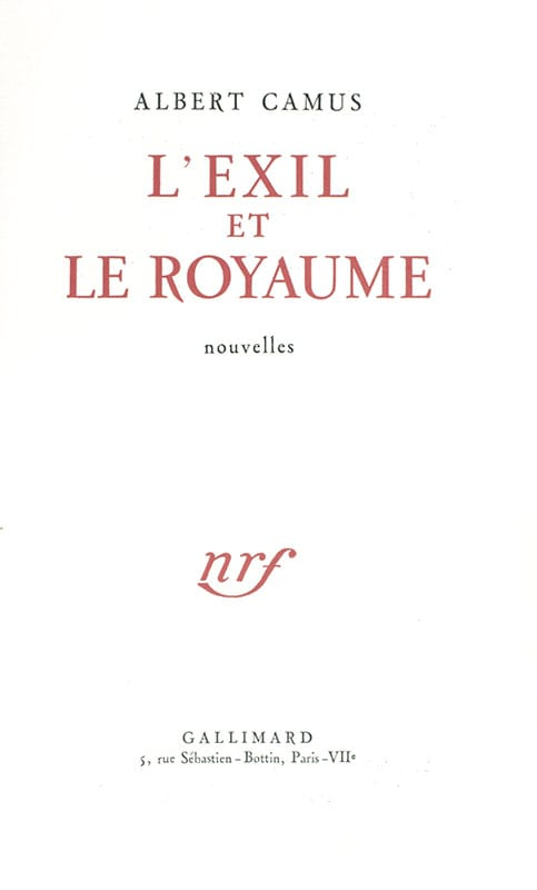 L'Exil et Le Royaume.