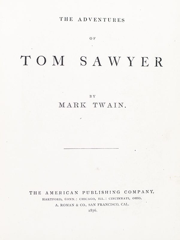 The Adventures of Tom Sawyer.