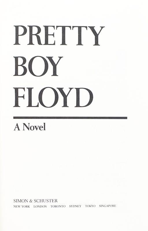 Pretty Boy Floyd.
