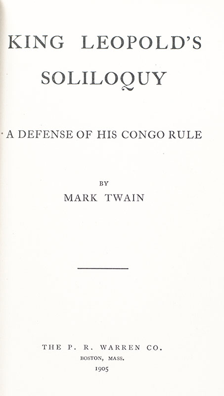 King Leopold's Soliloquy: A Defense of His Congo Rule.