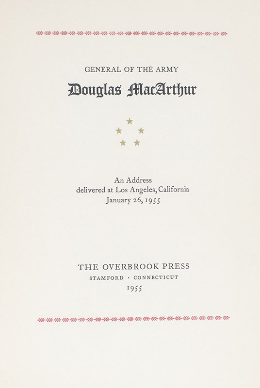 General of the Army Douglas MacArthur: An Address Delivered at Los Angeles, California January 26, 1955.