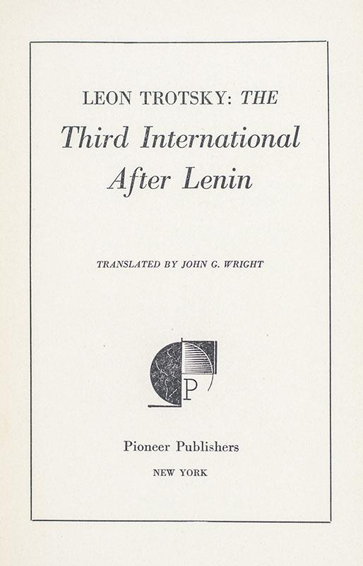The Third International After Lenin.