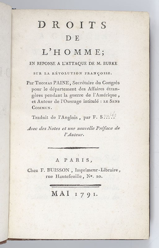 Droits de L'Homme; En Reponse a L'Attaque de M. Burke Sur La Revolution Francois. [Rights of Man: Part the First Being An Answer to Mr. Burke's Attach on the French Revolution].