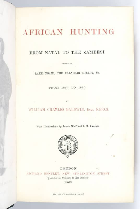 African Hunting From Natal to the Zambesi Including Lake Ngami, the Kalahari Desert, &c From 1852 to 1860.