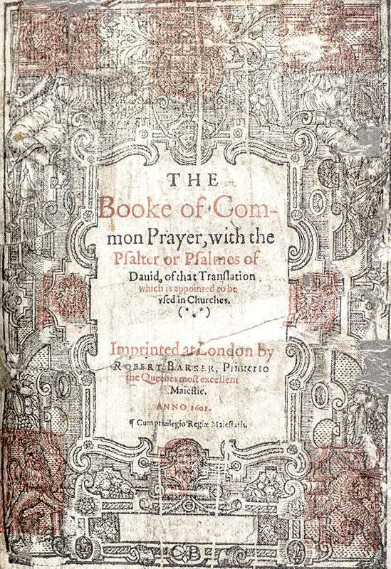 The Book of Common Prayer, with the Psalter or Pslams of David, The Bible: Translated according to the Ebrew and Greeke, and The New Testament of our Lord Jesus Christ conferred diligently with the Greeke.