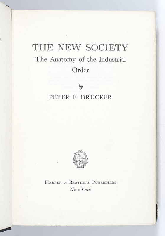 The New Society: The Anatomy of the Industrial Order.