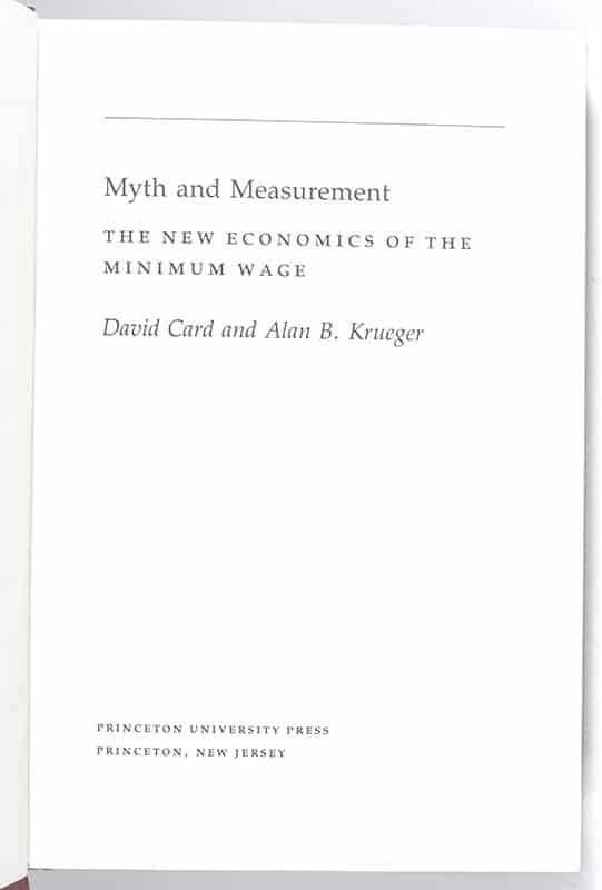 Myth and Measurement: The New Economics of the Minimum Wage.