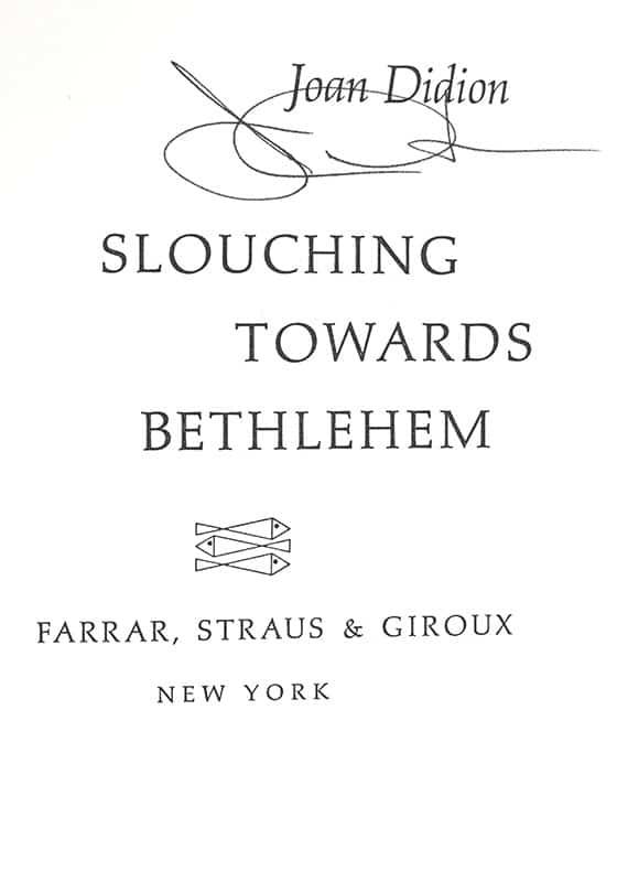 Slouching Towards Bethlehem.