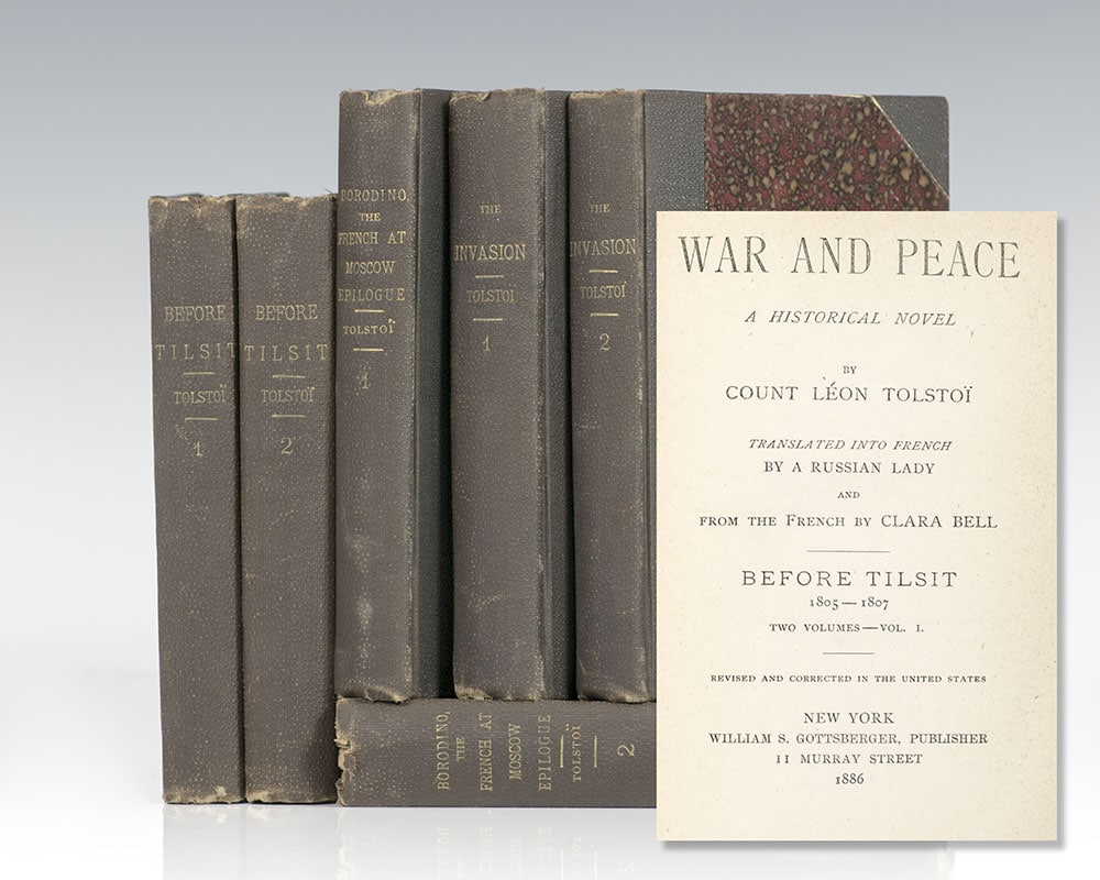 War and Peace. A Historical Novel.