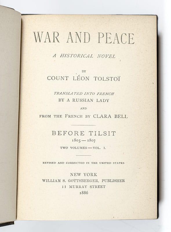 War and Peace. A Historical Novel.