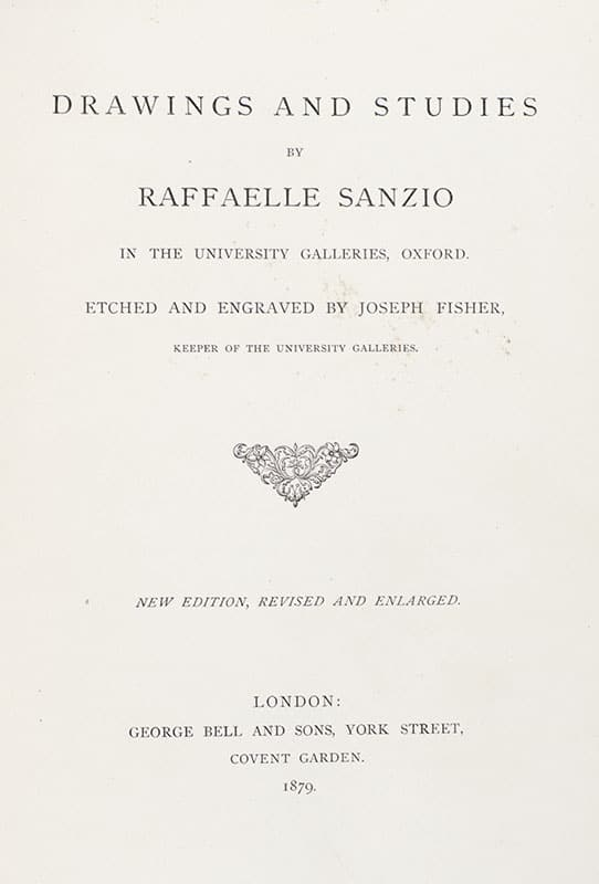 Drawings and Studies by Raffaelle Sanzio in the University Galleries, Oxford.