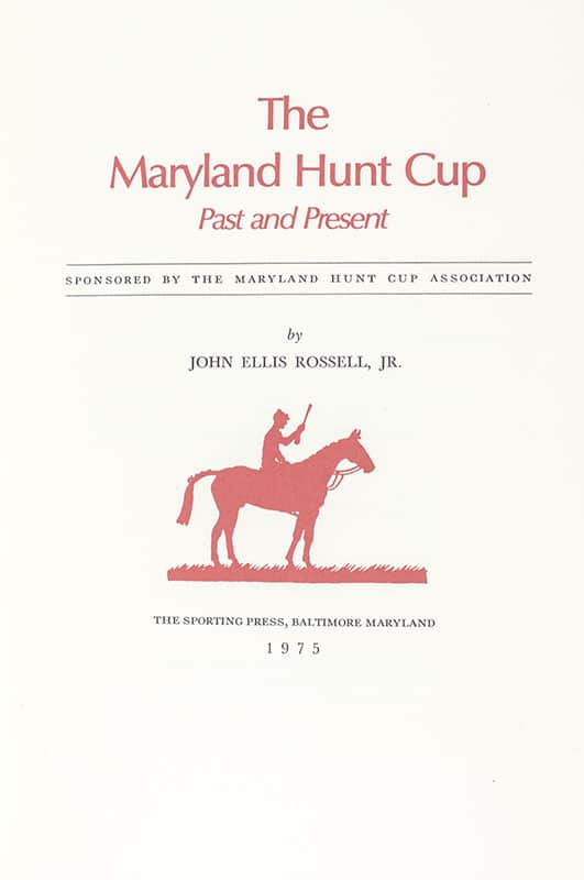 The Maryland Hunt Cup: Past and Present.