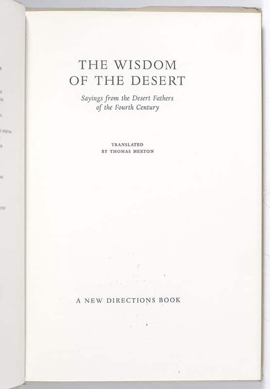 The Wisdom of the Desert: Some Sayings of the Desert Fathers.