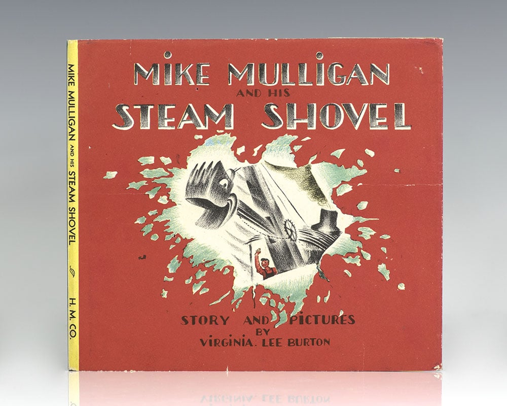 Mike Mulligan and His Steam Shovel.