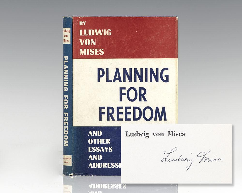 Planning For Freedom and Other Essays and Addresses.