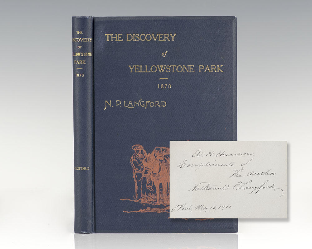 Diary of the Washburn Expedition to the Yellowstone and Firehole Rivers in the Year 1870.