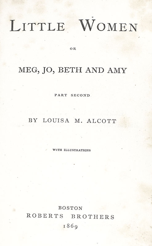 Little Women, or Meg, Jo, Beth, and Amy, Part the Second.