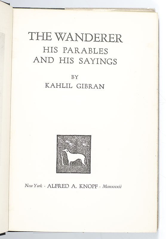 The Wanderer: His Parables and His Sayings.