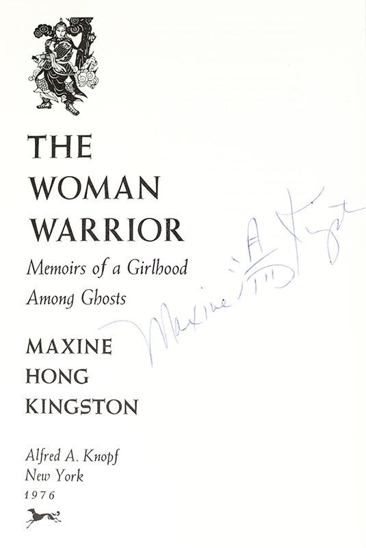 The Woman Warrior: Memoirs of a Girlhood Among Ghosts.
