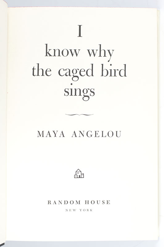 I Know Why The Caged Bird Sings.