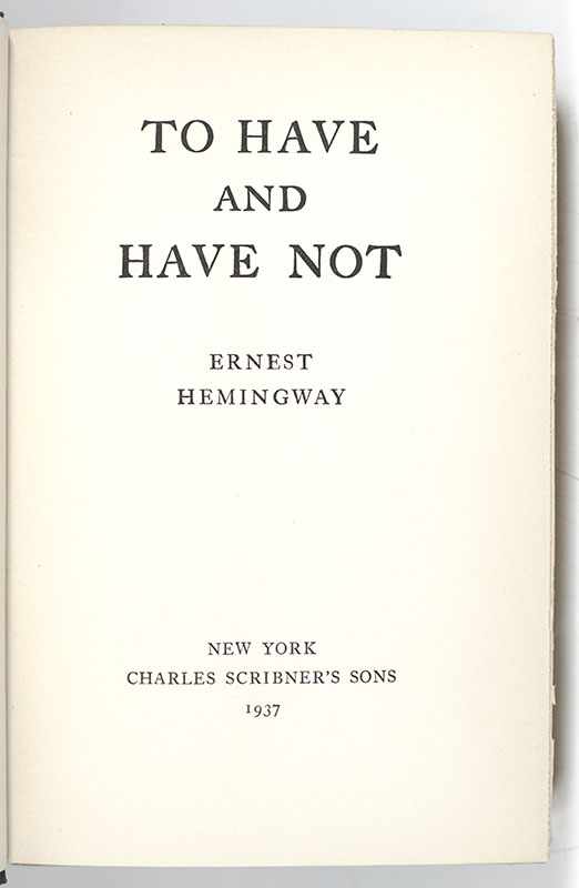 To Have and Have Not.
