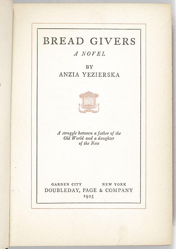 Bread Givers: A Novel.