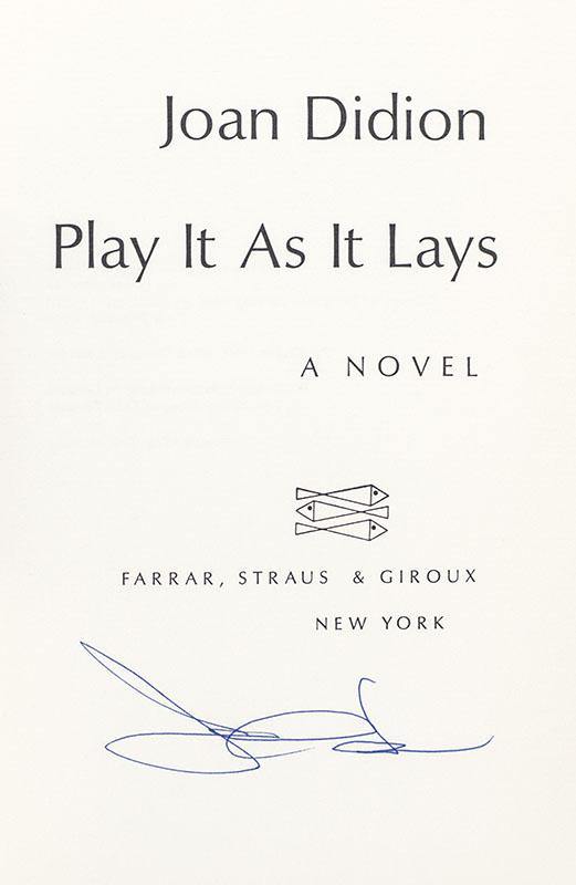 Play It As It Lays.