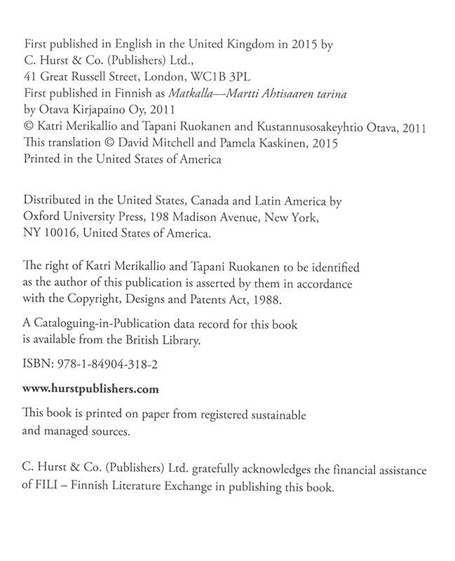 The Mediator: A Biography of Martti Ahtisaari.