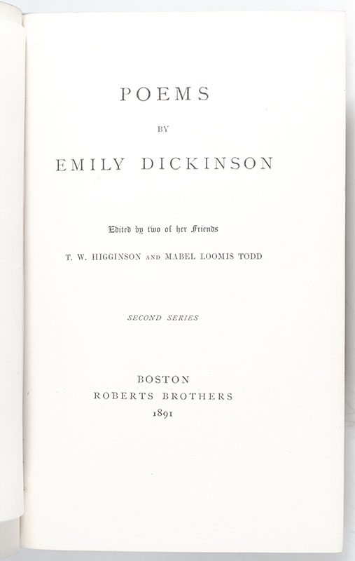 Second Series. Edited by Two of Her Friends, T. W. Higginson and Mabel Loomis Todd.