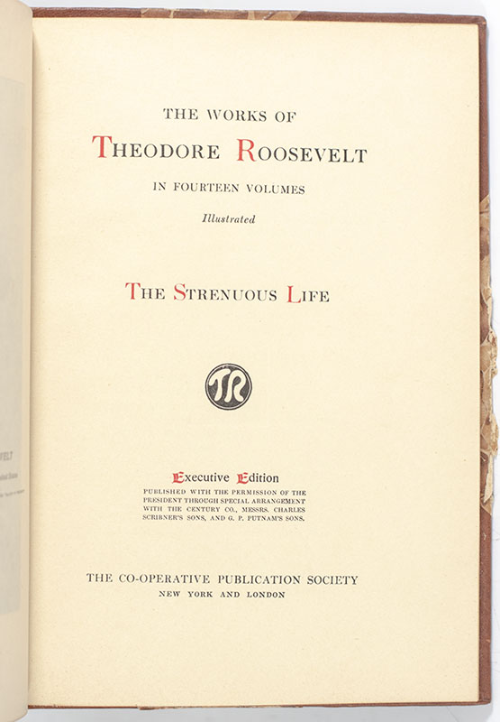 The Works of Theodore Roosevelt Executive Edition Salesman's Dummy.