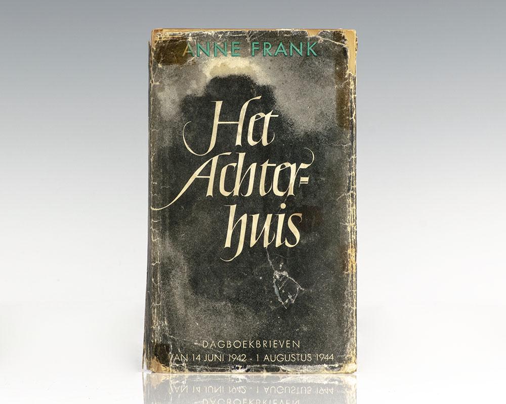 Het Achterhuis: Dagboakbrieven van 12 Jun 1942 – 1 Augustus 1944. Met een woord vooraf door Annie Romein-Verschoor. (The Diary of Anne Frank).
