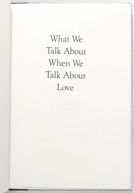 What We Talk About When We Talk About Love.