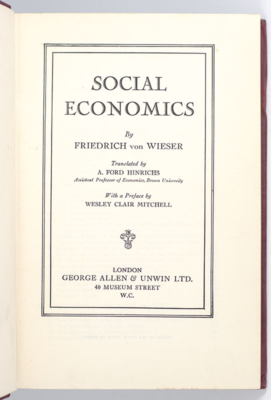 Social Economics. Translated by A. Ford Hinrichs. With a Preface by Wesley Clair Mitchell.