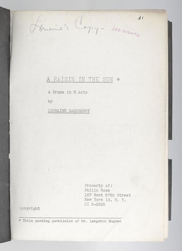 A Raisin In the Sun: A Drama in Three Acts Original Script.