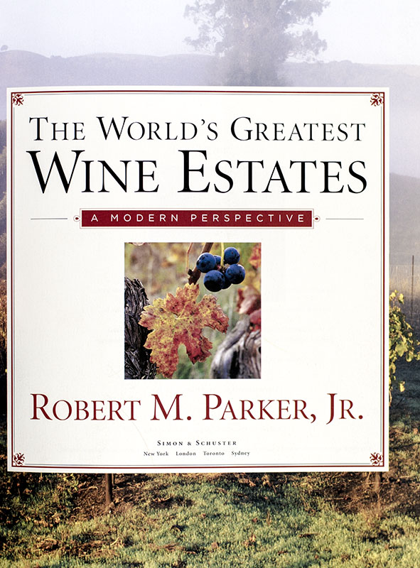 The World's Greatest Wine Estates: A Modern Perspective.