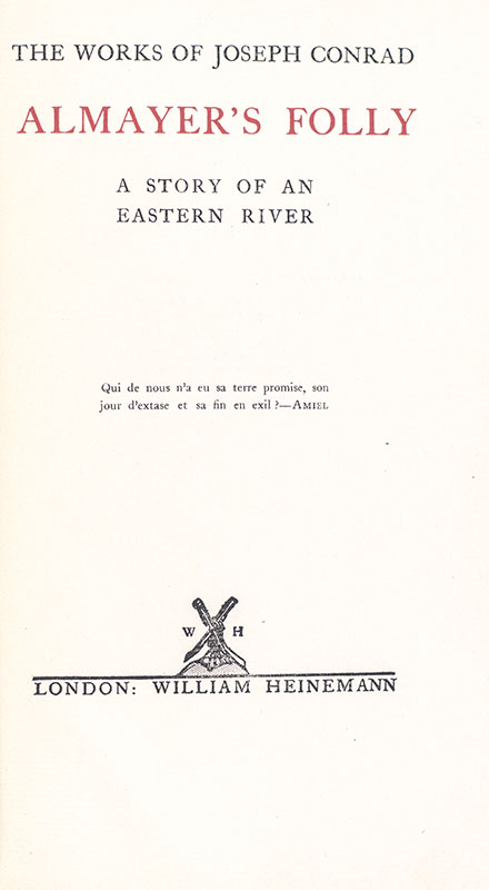 The Works of Joseph Conrad: Signed Limited Edition [Including Almayer's Folly; An Outcast of the Islands; The Nigger of the Narcissus; Heart of Darkness; Lord Jim; Nostromo; The Secret Agent; Under Western Eyes].