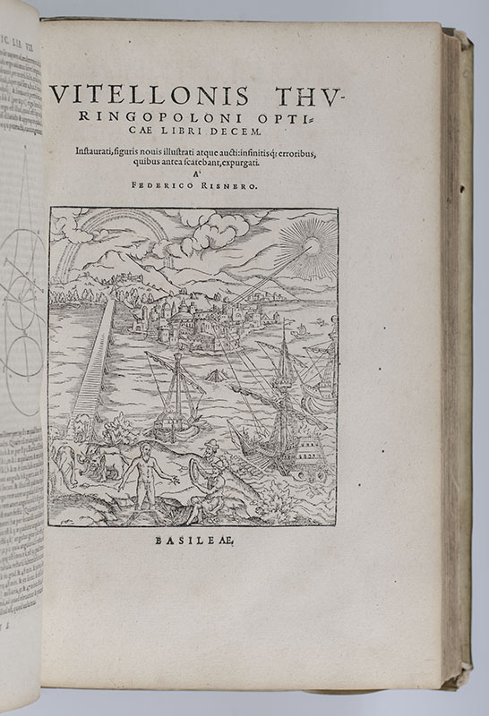 Opticae Thesaurus Alhazeni Arabis. [Alhazen's Book of Optics].