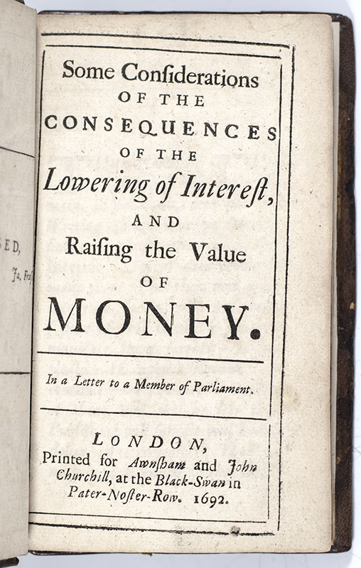 Some Considerations of the Consequences of the Lowering of Interest, And Raising the Value of Money.