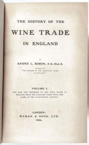 The History of the Wine Trade in England.