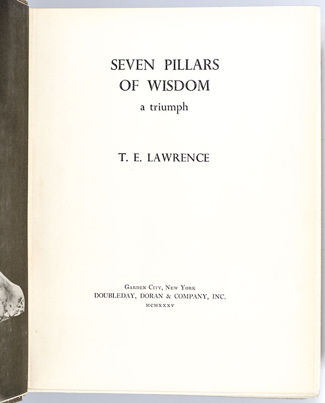 Seven Pillars of Wisdom. A Triumph.