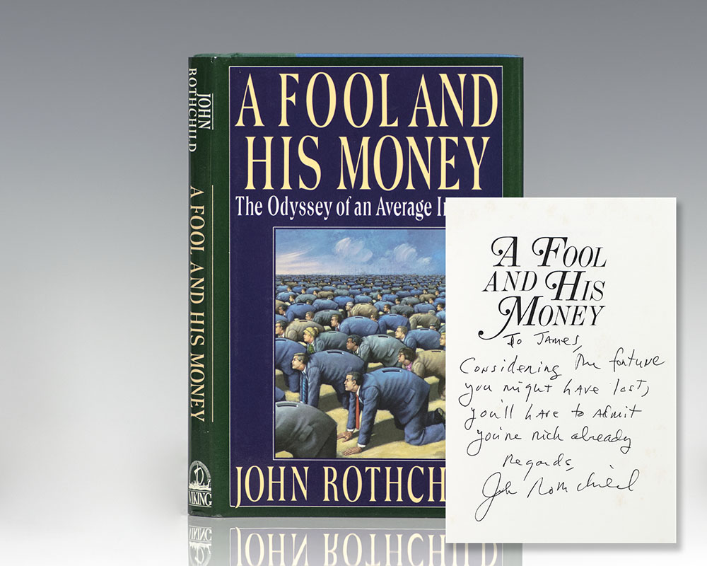 A Fool and His Money: The Odyssey of an Average Investor.
