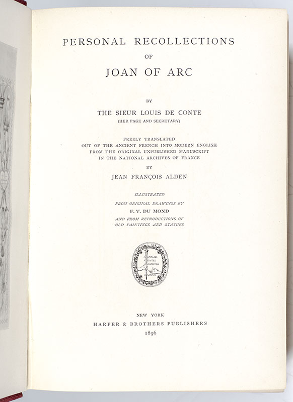 Personal Recollections of Joan of Arc, By The Sieur Louis De Conte.