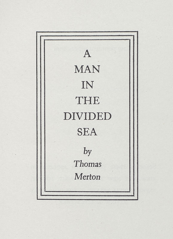 A Man in the Divided Sea.