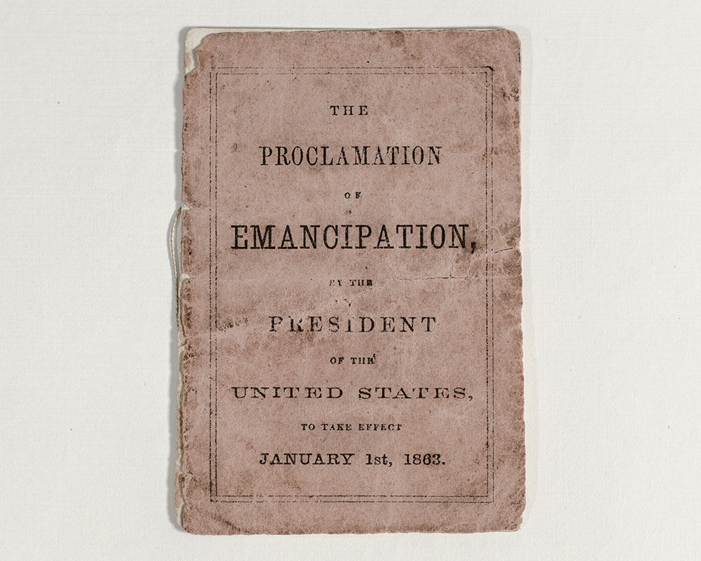 The Proclamation Of Emancipation, By The President Of The United States, To Take Effect January 1st, 1863.