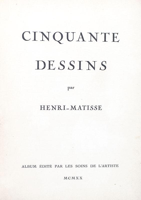 Cinquante Dessins Par Henri Matisse.