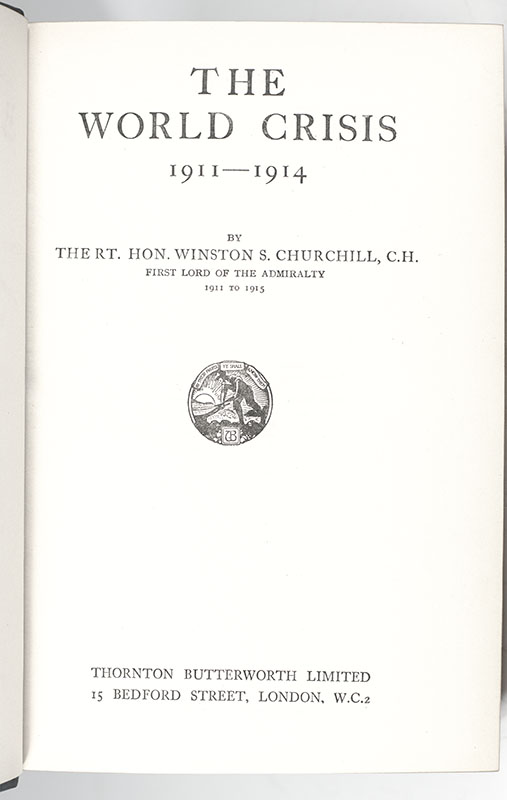The World Crisis 1911-1914; The World Crisis 1915; The World Crisis 1916-1918 Part One and Part Two; The World Crisis. The Aftermath; The World Crisis. The Eastern Front.